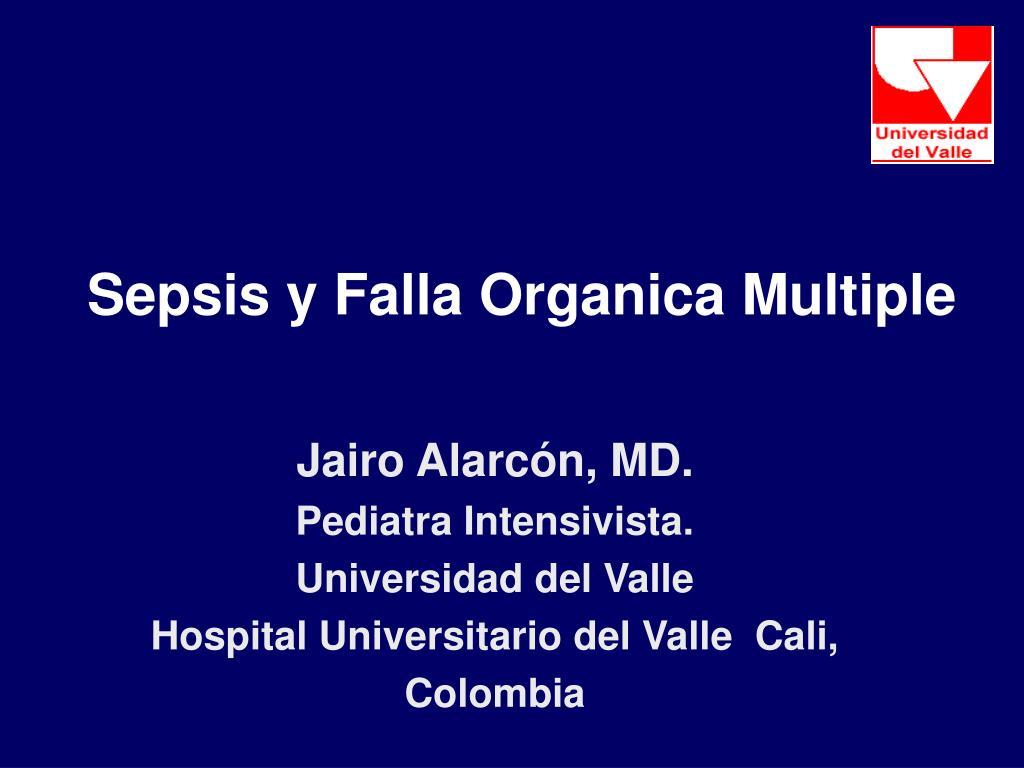 sepsis y falla organica multiple l.