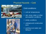 physical hazards cold