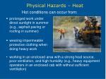 physical hazards heat