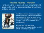 physical hazards vibration