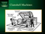 clamshell machines