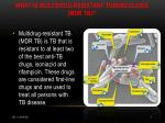 what is multidrug resistant tuberculosis mdr tb