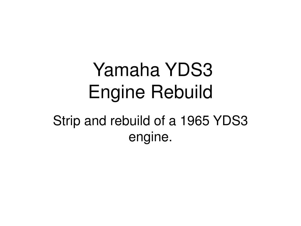 yamaha yds3 engine rebuild l.
