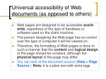 universal accessibility of web documents as opposed to others5