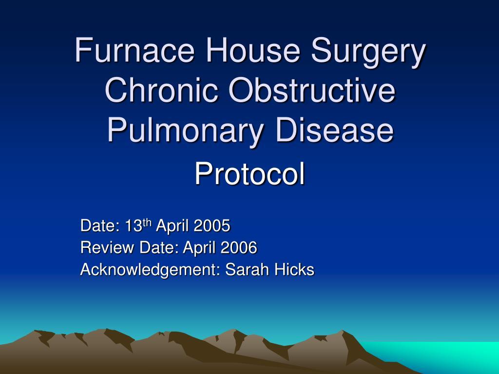 furnace house surgery chronic obstructive pulmonary disease l.