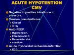 acute hypotention cmv