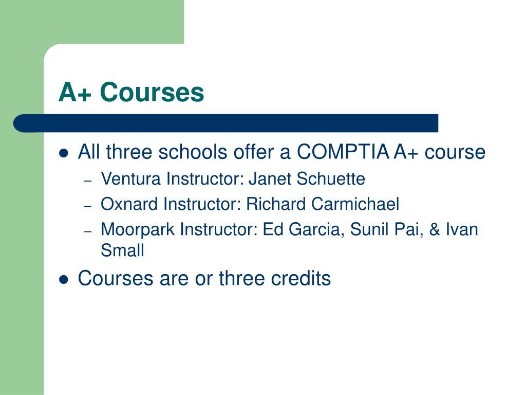 A+ Courses