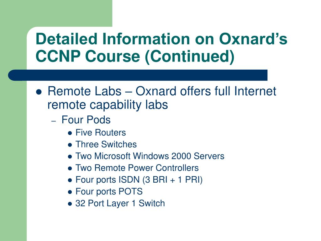 Detailed Information on Oxnard's CCNP Course (Continued)