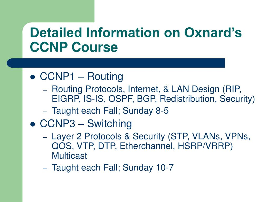 Detailed Information on Oxnard's CCNP Course