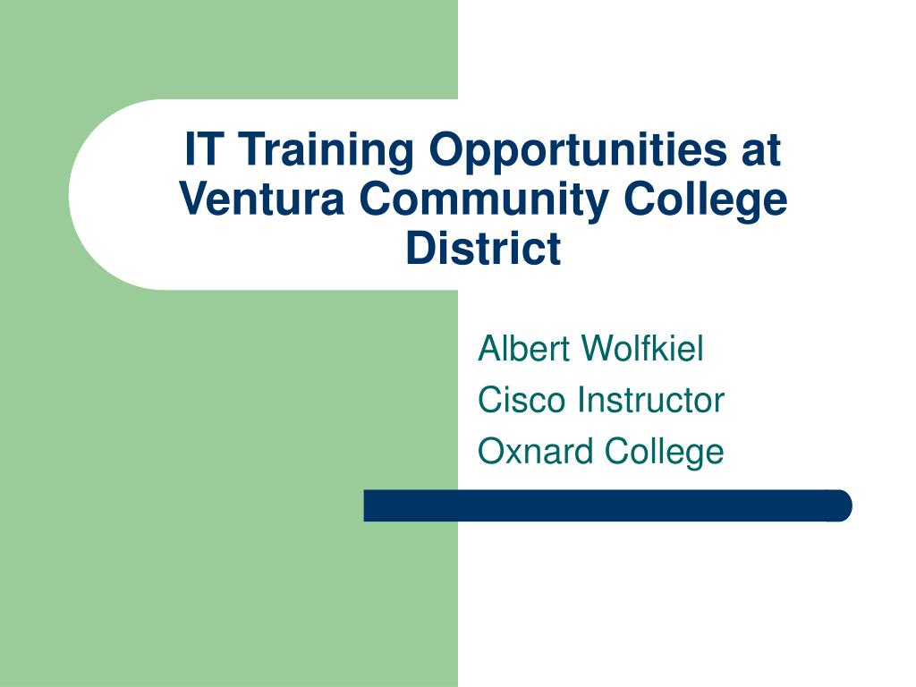 it training opportunities at ventura community college district l.