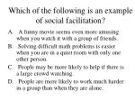 which of the following is an example of social facilitation