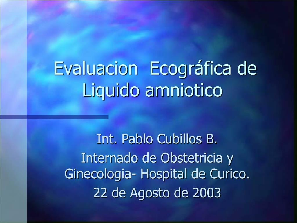 evaluacion ecogr fica de liquido amniotico l.