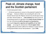 peak oil climate change food and the scottish parliament