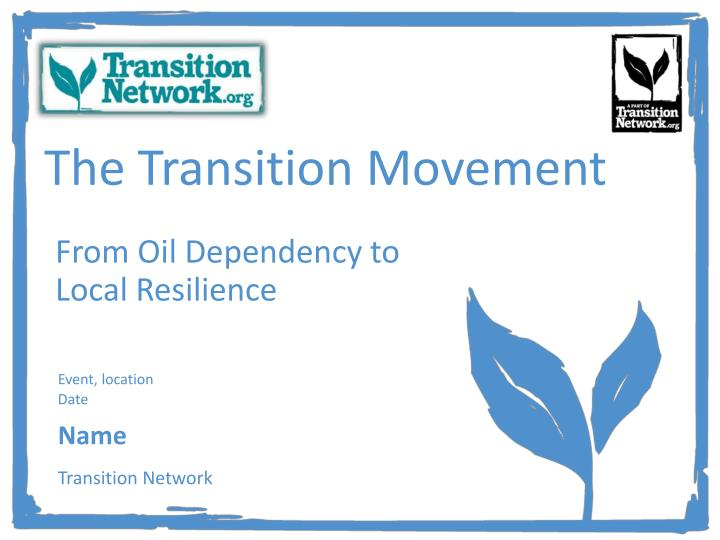 The Transition Movement