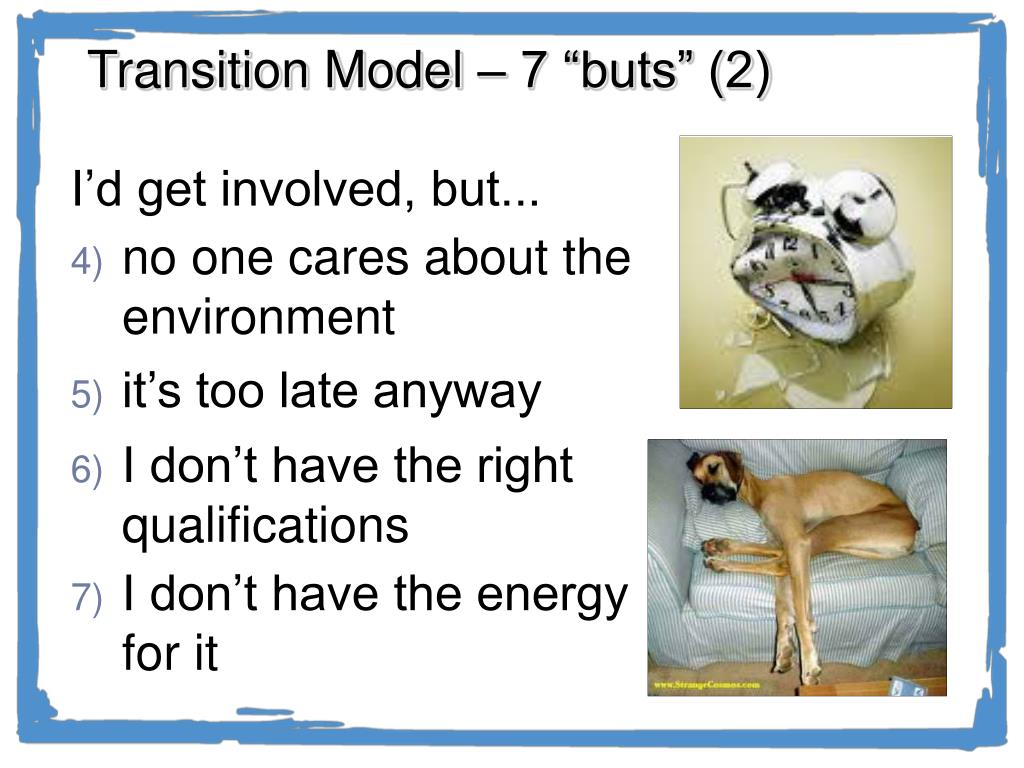 """Transition Model – 7 """"buts"""" (2)"""