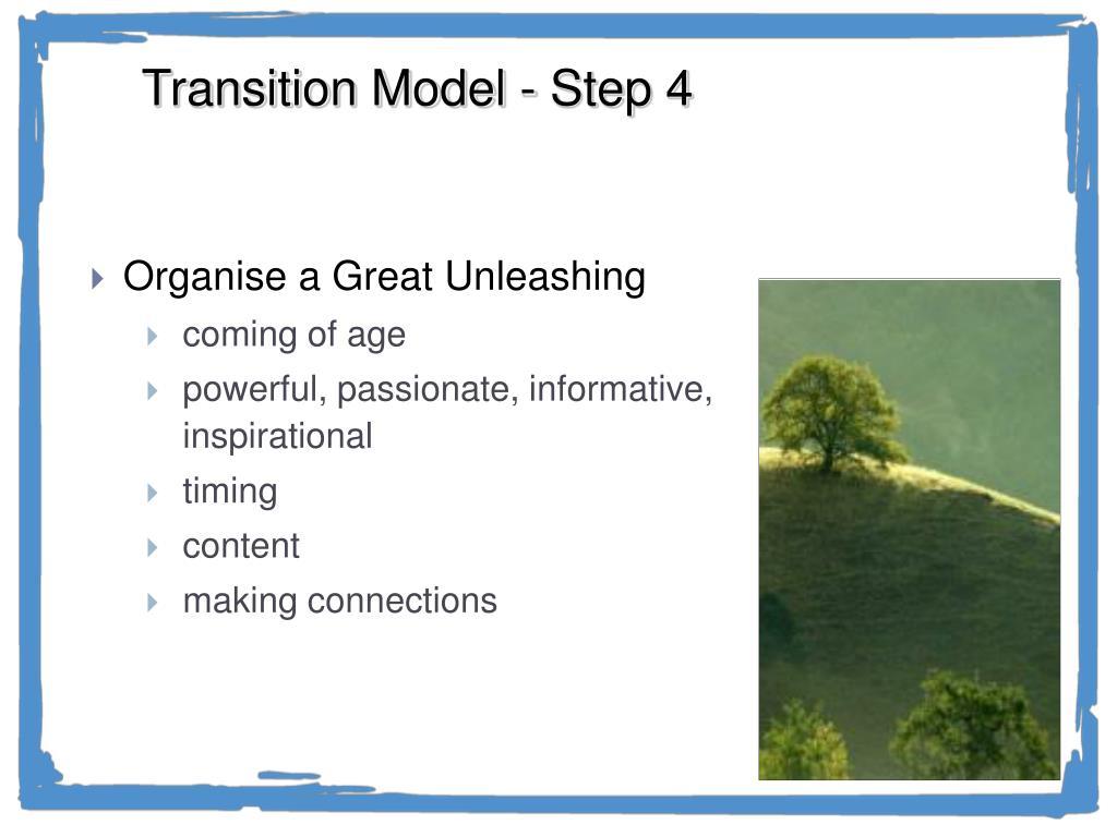 Transition Model - Step 4