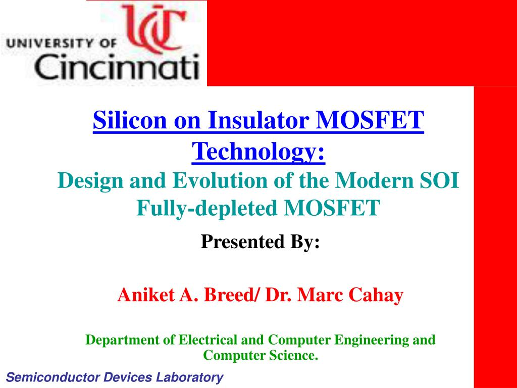 PPT - Silicon on Insulator MOSFET Technology: Design and Evolution