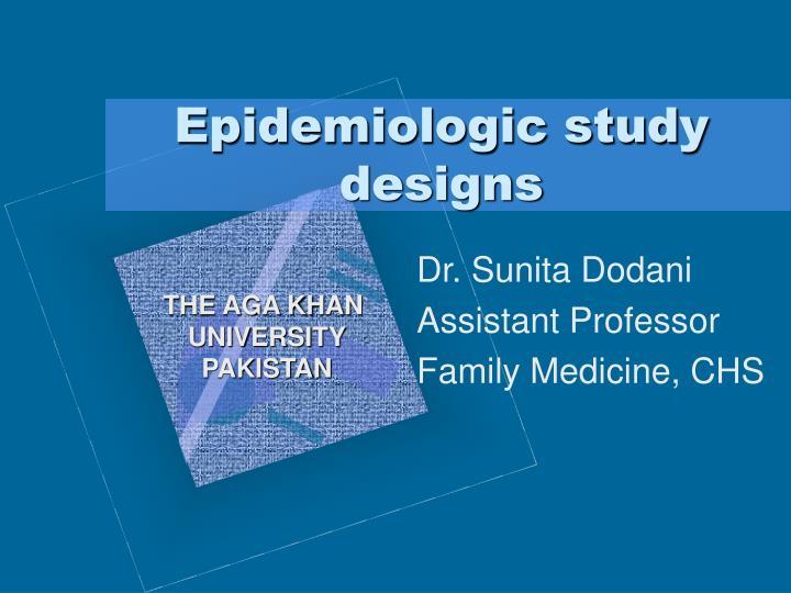 epidemiologic study designs n.