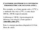27 10 poder geot rmico e convers o termoel trica de oceanos otec39