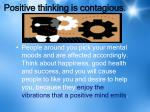 positive thinking is contagious