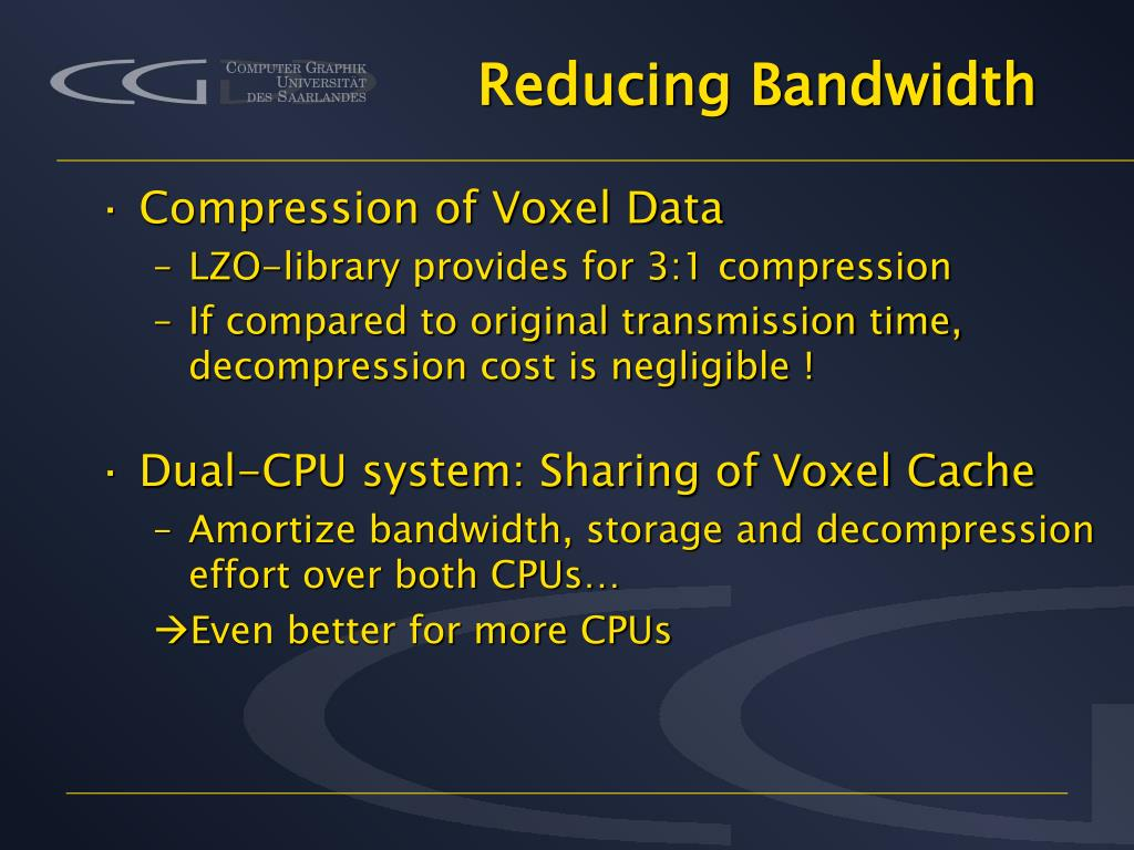Reducing Bandwidth