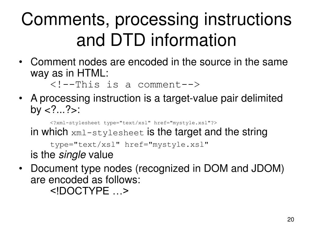 Comments, processing instructions and DTD information