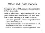 other xml data models