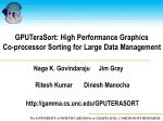 gputerasort high performance graphics co processor sorting for large data management