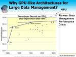 why gpu like architectures for large data management