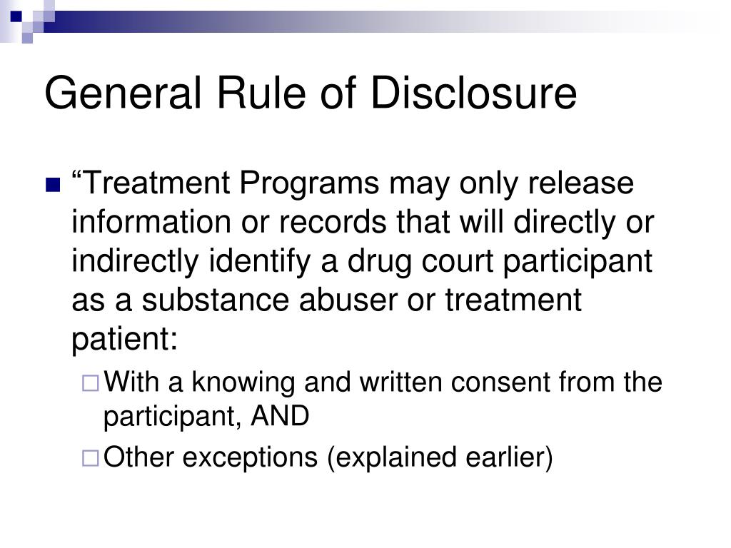 General Rule of Disclosure
