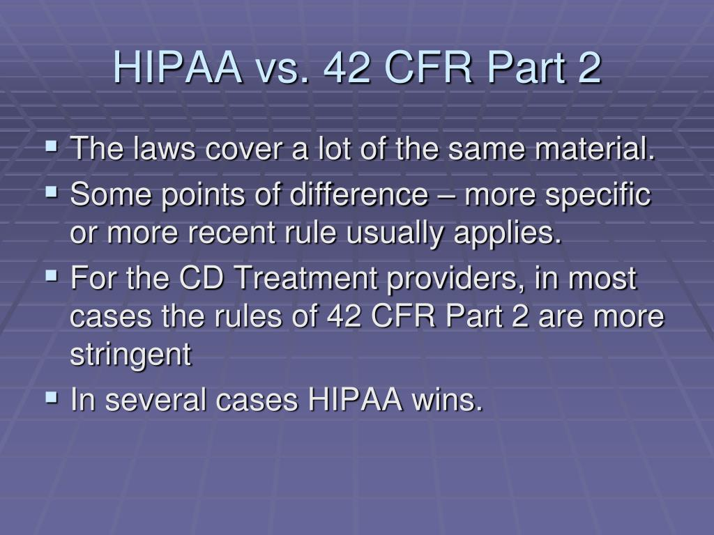 HIPAA vs. 42 CFR Part 2