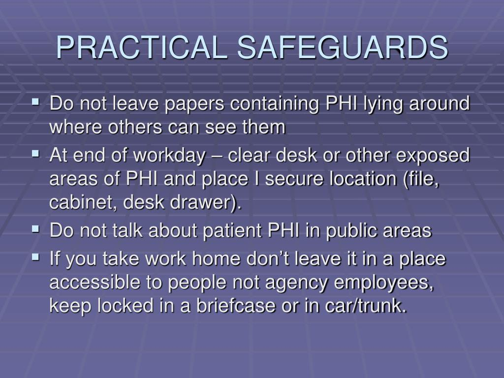 PRACTICAL SAFEGUARDS