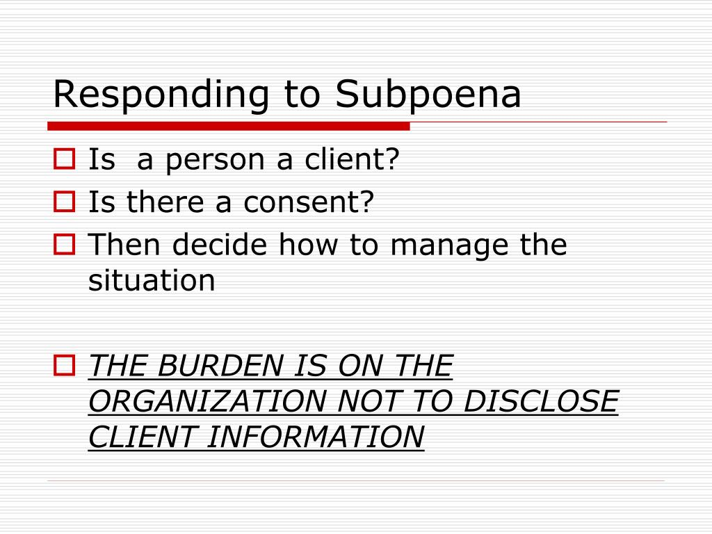 Responding to Subpoena