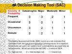 a decision making tool sac