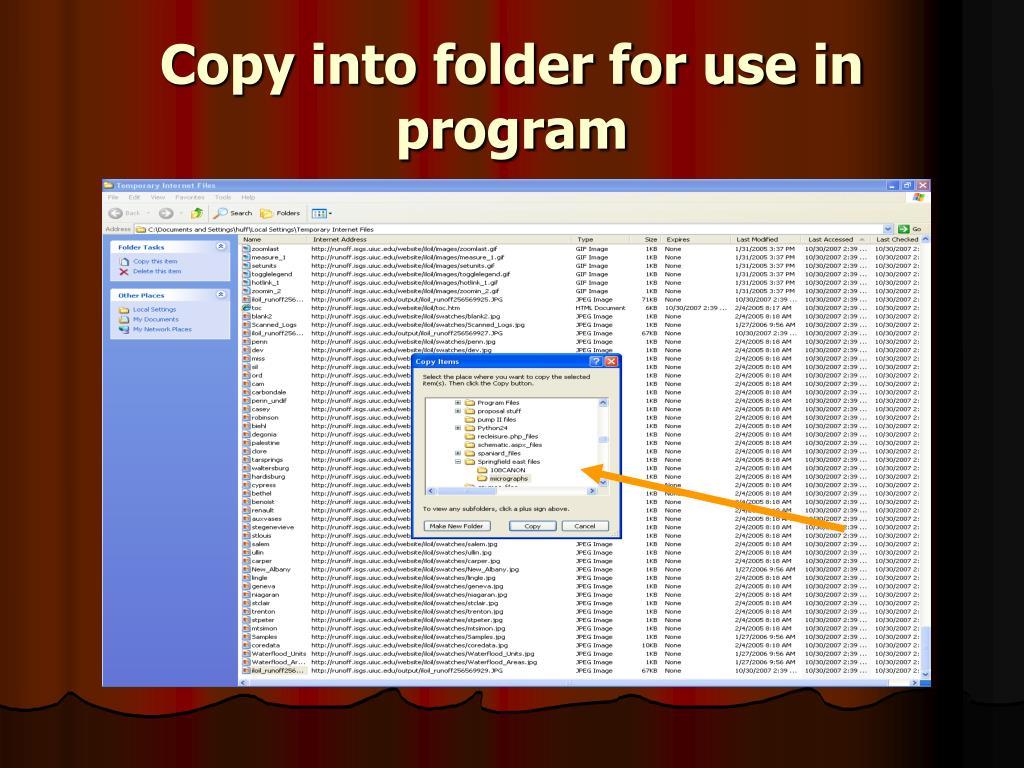 Copy into folder for use in program