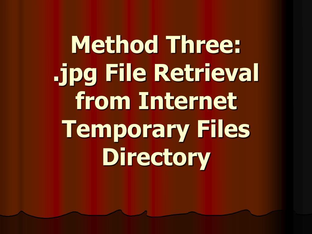 Method Three:
