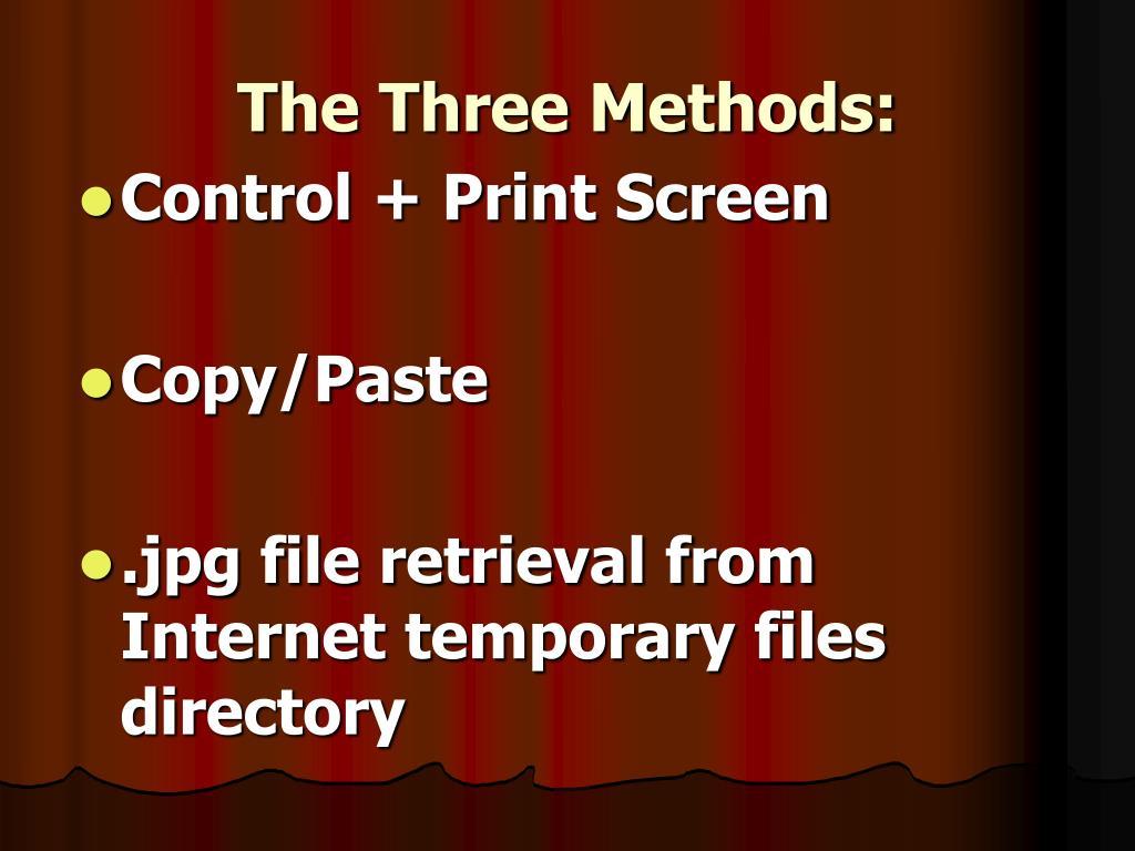 The Three Methods: