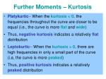 further moments kurtosis1