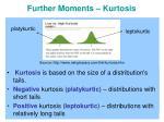 further moments kurtosis2