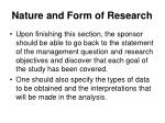 nature and form of research