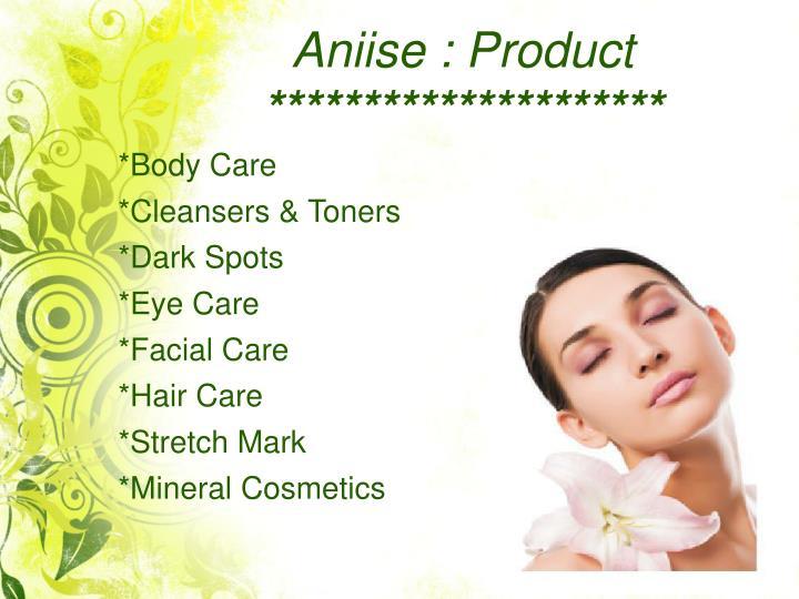 Aniise: Product