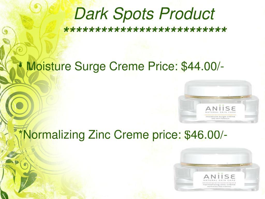 Dark Spots Product