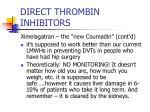 direct thrombin inhibitors45
