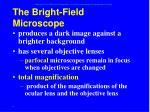 the bright field microscope
