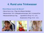 4 rund ums trinkwasser
