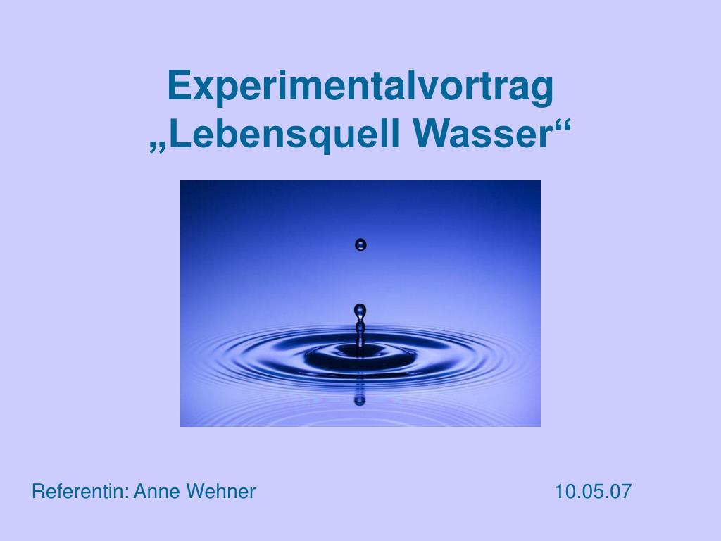 experimentalvortrag lebensquell wasser l.