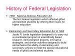 history of federal legislation
