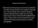 colour in costume
