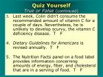 quiz yourself true or false continued