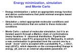 energy minimization simulation and monte carlo